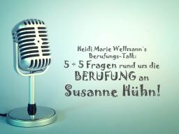 Webinar: Heidi Marie Wellmann´s Berufungs-Talk mit Susanne Hühn!