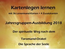 Webinar: Kartenlegen lernen Info-Veranstaltung: Der spirituelle Weg nach dem Taromand-Orakel - Jahresgruppen-Ausbildung 2018