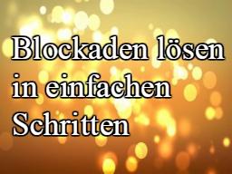 Webinar: Blockaden lösen in einfachen Schritten