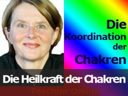 Webinar: Die Heilkraft der Chakren - die Koordination der Chakren