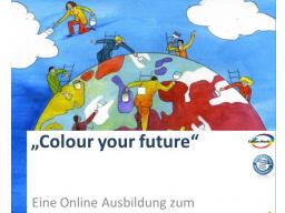 Webinar: Goldausbildung zum Farb- & Bewusstseinscoach - Farben entdecken & für ein sinnerfülltes Leben nutzen