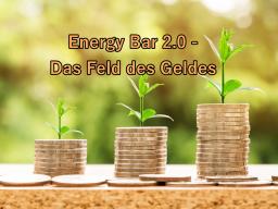 Webinar: Energy Bar 2.0 - Das Feld des Geldes
