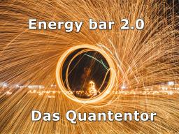 Webinar: Energy Bar 2.0 - Das Quantentor
