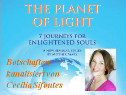 Webinar: Der Planet des Lichts VI (TÜRKEI-1) - The Planet of Light VI (Turquey-1)