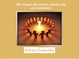 Webinar: Der Segen der Ahnen, lassen Sie sich befreien!
