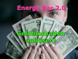 Webinar: Energy Bar 2.0 - Geldblockaden auflösen!