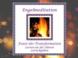 Webinar: Engelmeditation Lasten an die Ahnen zurückgeben