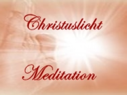 Webinar: ♫♩♪ Christuslicht Meditation ♫♩♪ ♡ ツ Sensibilisierung