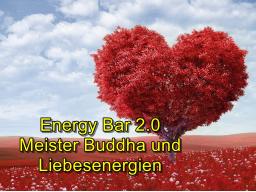 Webinar: Energy Bar 2.0 - Meister Buddha und Liebesenergien