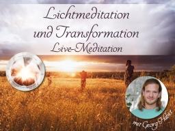 Webinar: Lichtmeditation und Transformation - Live mit Georg Huber