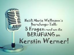 Webinar: Heidi Marie Wellmann´s Berufungs-Talk mit Kerstin Werner!