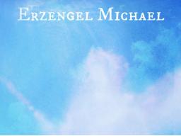 Webinar: ♥♡ Erzengel Michael im live Channeling und Impulsabend: Klarheit und Reinheit in deinem Seelensein ♡♥