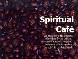Webinar: DAS SPIRITUELLE CAFÈ - EIN KRAFTRAUM, IN DEM WIR UNSEREN GEIST WEITEN