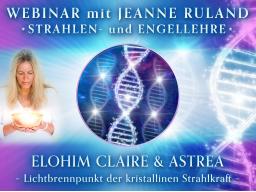 Webinar: ELOHIM CLAIRE & ASTREA * Strahlen- und Engellehre