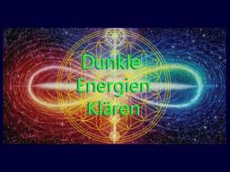 Webinar: Teil II: Schwarze Magie, Dunkle Energien entfernen - Intensiv Training mit Video zum Üben