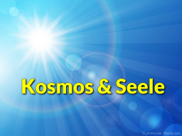 Webinar: Kosmos und Seele - August 2016