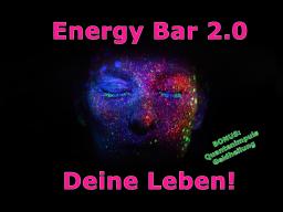 Webinar: Energy Bar 2.0 - Deine Leben!