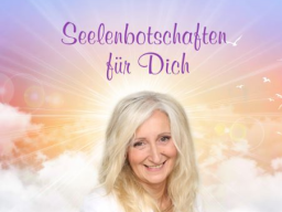 Webinar: Seelenbotschaft(en) mediale Beratung