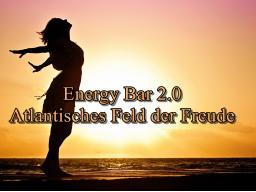 Webinar: Energy Bar 2.0 - atlantisches Feld der Freude