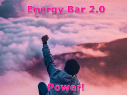 Webinar: Energy Bar 2.0 - Power!