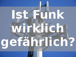 Webinar: Ist Funk wirklich gefährlich?