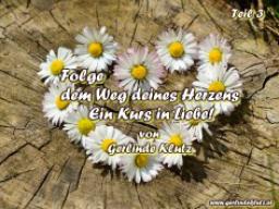 Webinar: Folge dem Weg deines Herzens - Ein Kurs in Liebe, Teil 3