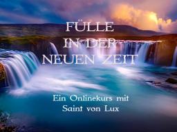 Webinar: Fülle in der neuen Zeit HANDLUNGEN DER FÜLLE