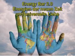Webinar: Neu auf Spendenbasis: Energy Bar 2.0 - Energien der neuen Zeit und universelle Liebe