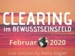 Webinar: Clearing im Bewusstseinsfeld [Februar 2020]