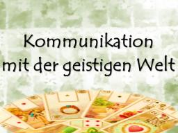 Webinar: Kommunikation mit der geistigen Welt