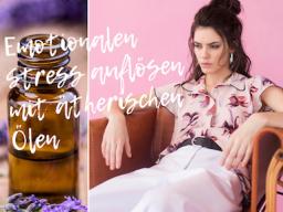 Webinar: EMOTIONALEN STRESS AUFLÖSEN MIT DEN BESTEN AROMA ÖLEN