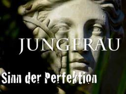 Webinar: Jungfrau - Sinn der Perfektion