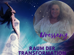 URESSENZ - Raum der Transformation
