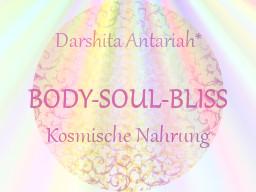 Webinar: Body-Soul-Bliss - Seelennahrung - Kosmische Nahrung