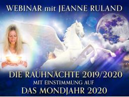 Webinar: Die RAUHNÄCHTE 2019/2020 mit Einstimmung auf das MONDJAHR 2020