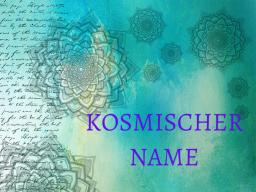 """Webinar: PERSÖNLICHE SITZUNG """"KOSMISCHER NAME"""""""