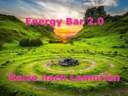Webinar: Energy Bar 2.0 - Reise nach Lemurien