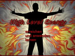 Webinar: HIGH Level ENERGY erreichen + anwenden lernen - 1