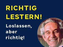 Webinar: RICHTIG LESTERN! Das Loslass-Bootcamp