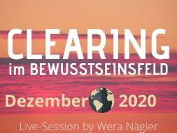 Clearing im Bewusstseinsfeld [Dezember 2020]