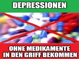 Webinar: Depressionen ohne Medikamente in den Griff bekommen