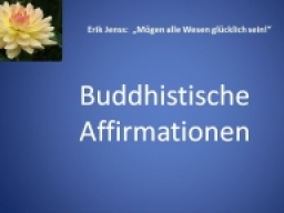 Webinar: Buddhistische Affirmationen