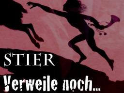 Webinar: Stier - Verweile noch...