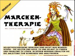 Webinar: Märchentherapie - Märchen schreiben und analysieren