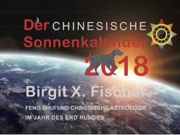 Webinar: Glückszeiten 2018 - der Chinesische Sonnenkalender