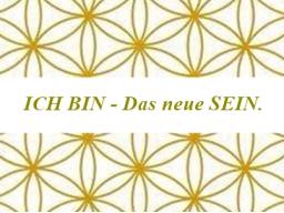 Webinar: ICH BIN - das neue SEIN. Ein Training.
