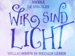 Webinar: Wir sind Licht: Willkommen in meinem Leben!