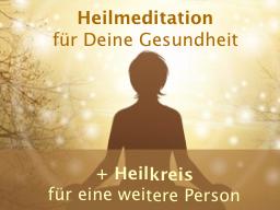 Webinar: Heilmeditation für Deine Gesundheit + Heilkreis für eine weitere Person (oder Tier)