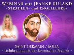 Webinar: SAINT GERMAIN / EOLIA * Strahlen- und Engellehre