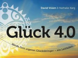 Webinar: Glück 4.0 werde zu deinem eigenen Glücksbringer